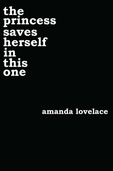 Poetry Review – the princess saves herself in this one by Amanda Lovelace