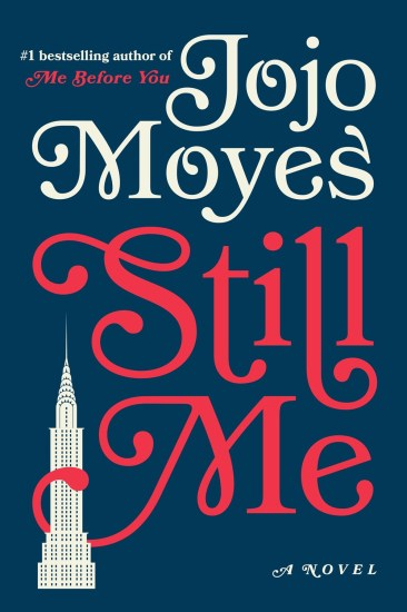 Book Review – Still Me (Me Before You #3) by Jojo Moyes