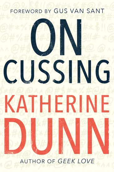 Waiting on Wednesday – On Cussing: Bad Words and Creative Cursing by Katherine Dunn
