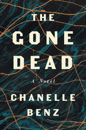 Waiting on Wednesday – The Gone Dead: A Novel by Chanelle Benz