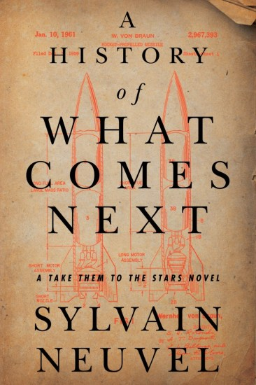 Waiting on Wednesday | A History of What Comes Next by Sylvain Neuvel