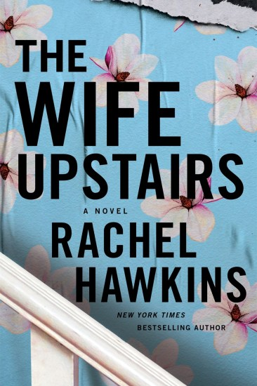 Can't Wait Wednesday – The Wife Upstairs by Rachel Hawkins