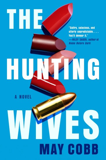 Release Day Feature | The Hunting Wives by May Cobb