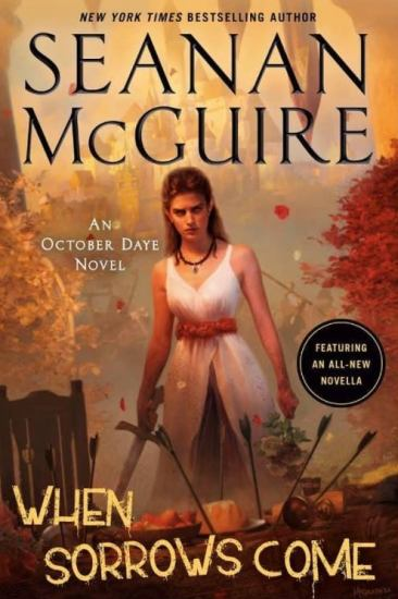 Book Review | When Sorrows Come (October Daye #15) by Seanan McGuire