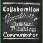Collaboration, Creativity, Critical Thinking, Communication