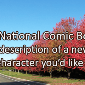 Writing Prompt for September 25: Comic Book Character