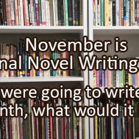 Writing Prompt for November 3: Novel Writing Month