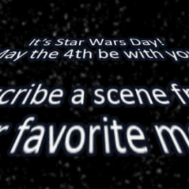 Writing Prompt for May the Fourth!