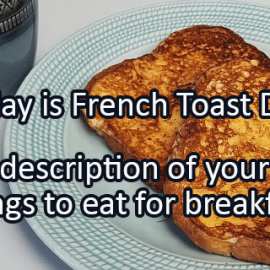 Writing Prompt for November 28: French Toast