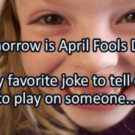 Writing Prompt for March 31: April Fools!