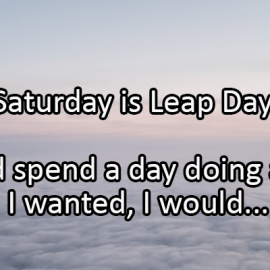 Writing Prompt for February 28: Leap Day