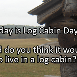 Writing Prompt for June 25: Log Cabin