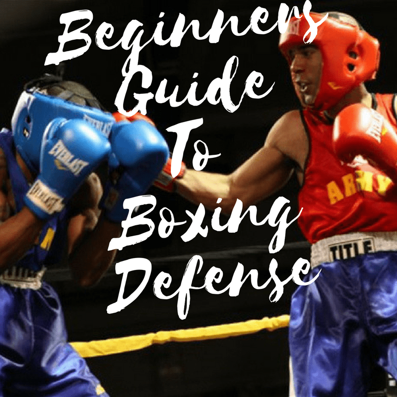 Basic Boxing Guide: Boxing Defense – Fortis