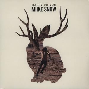miike snow happy to see you cover