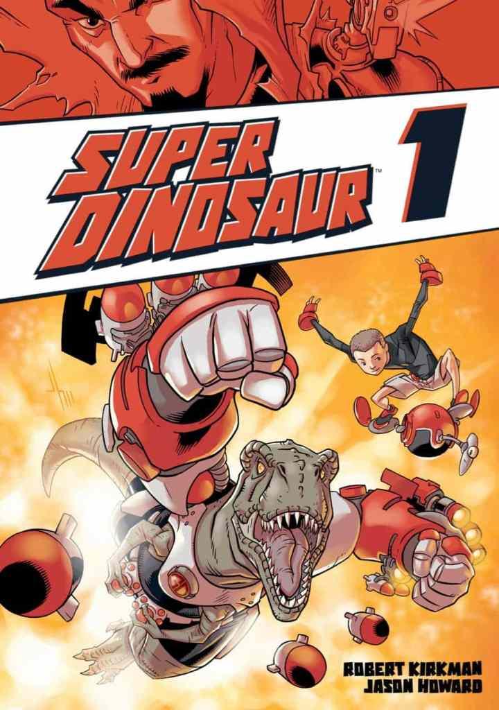 Super Dinosaur, Vol. 1