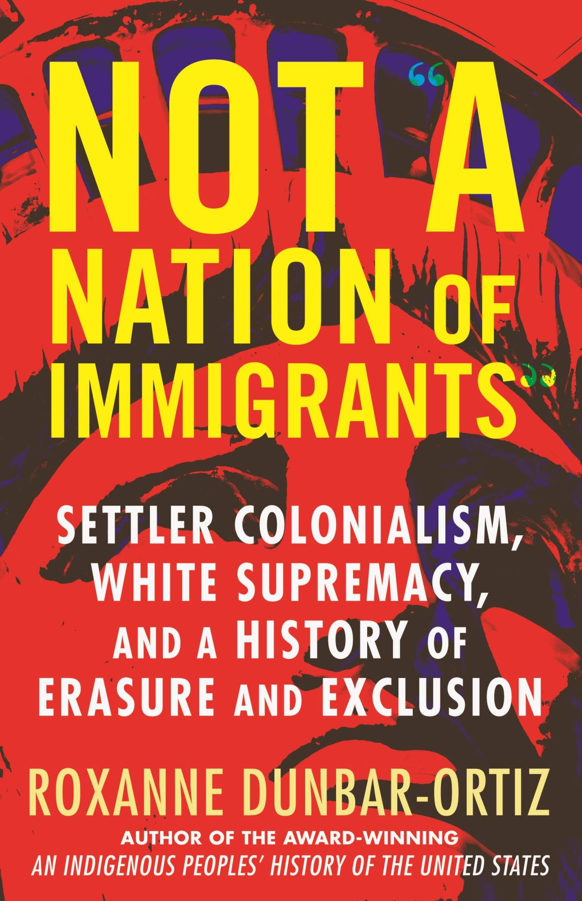 Not A Nation of Immigrants w/ Roxanne Dunbar Ortiz – Ep 89