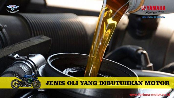 jenis oli yang dibutuhkan motor
