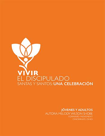 Santas Y Santos Una Celebracin Digital Forward Movement