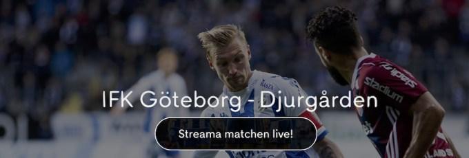 IFK Göteborg Djurgården live stream gratis? Streama IFK vs DIF stream!