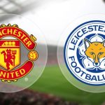 Manchester United Leicester City live stream gratis? Streama Man United-Leicester match live online!
