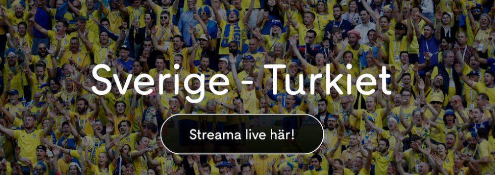 Sverige Turkiet stream - här kan du se Sverige Turkiet live stream online!
