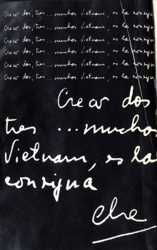 """""""Crear dos, tres…muchos Vientnam es la consigna. Che"""", Tricontinentale. Fondazione ISEC, emeroteca."""