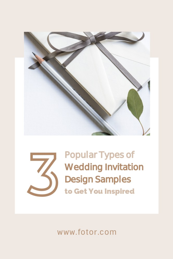 3 Por Types Of Wedding Invitation Design Samples To Get