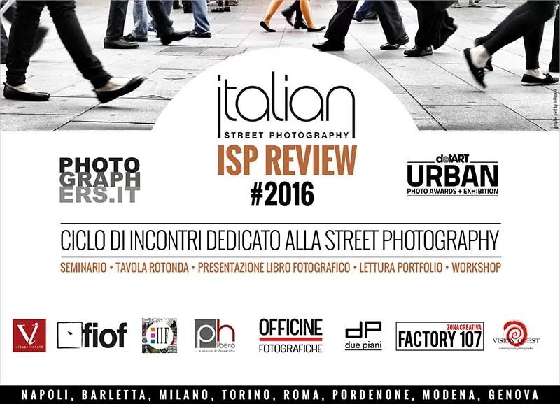 ISP REVIEW 2016 - IL CICLO DI INCONTRI SULLA FOTOGRAFIA DI STRADA PWD ITALIAN STREET PHOTOGRAPHY
