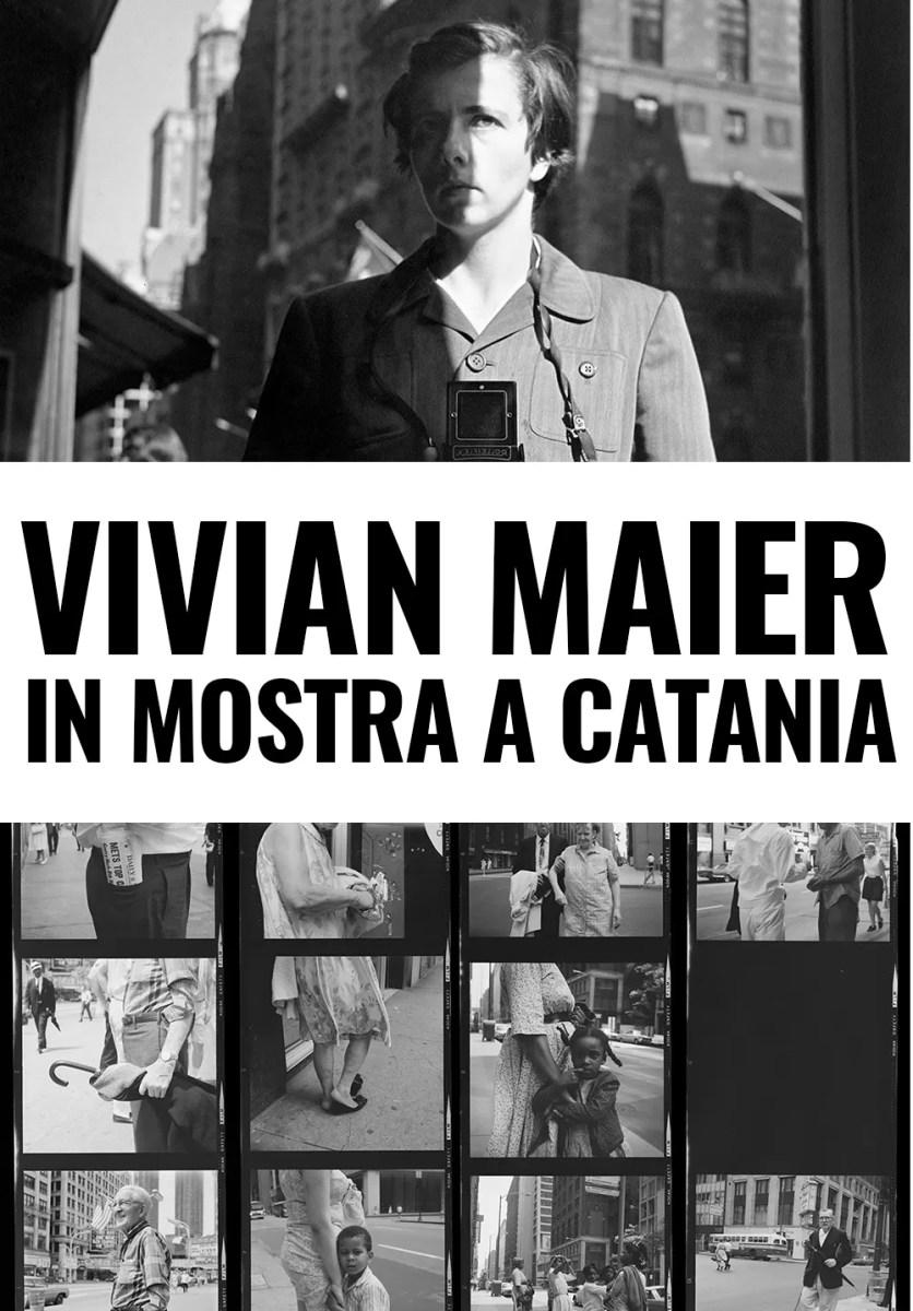 Vivian Maier in mostra a Catania