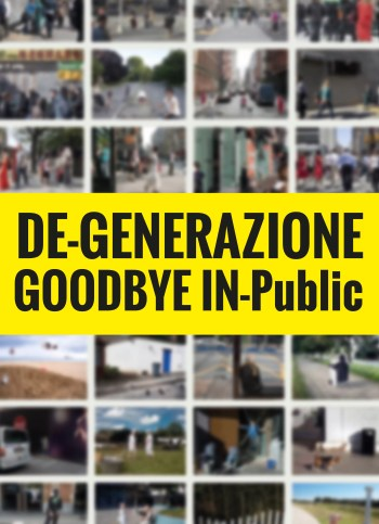 goodbye inpublic cover rgb - DE-GENERAZIONE - GoodBye IN-Public - fotostreet.it