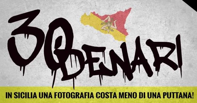 30denari bando fotografia sicilia facebook - 30 denari! in Sicilia una fotografia costa meno di una Puttana - fotostreet.it
