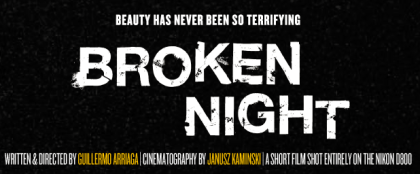 Brokennight-movie-shot-with-Nikon-D800