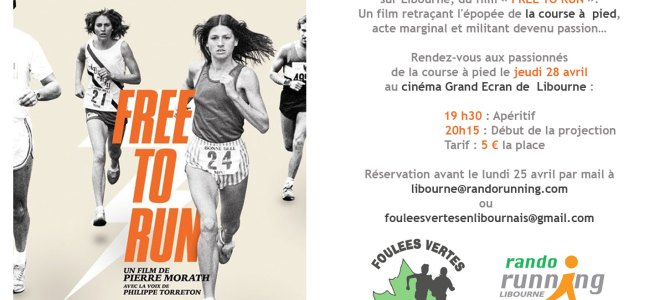 Projection du film Free to Run le Jeudi 26 Avril 2016