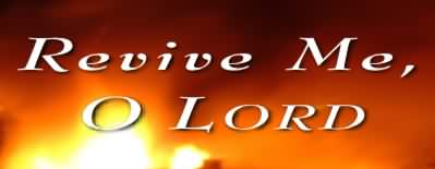 Image result for Revive thy work in me