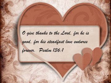 Happy Valentines Day card from God with Bible Scripture Psalm 136:1 (Credit: VV via Fotolia)