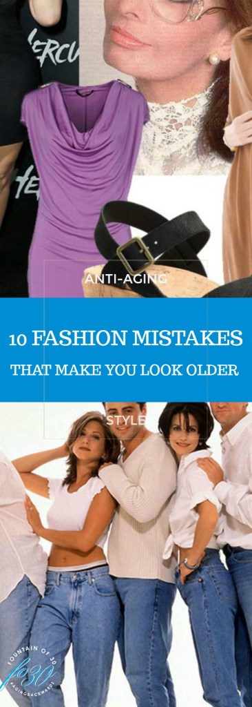 10 Fashion Mistakes That Make you Look Older. Assorted dated accessories in a collage and the cast from Friends