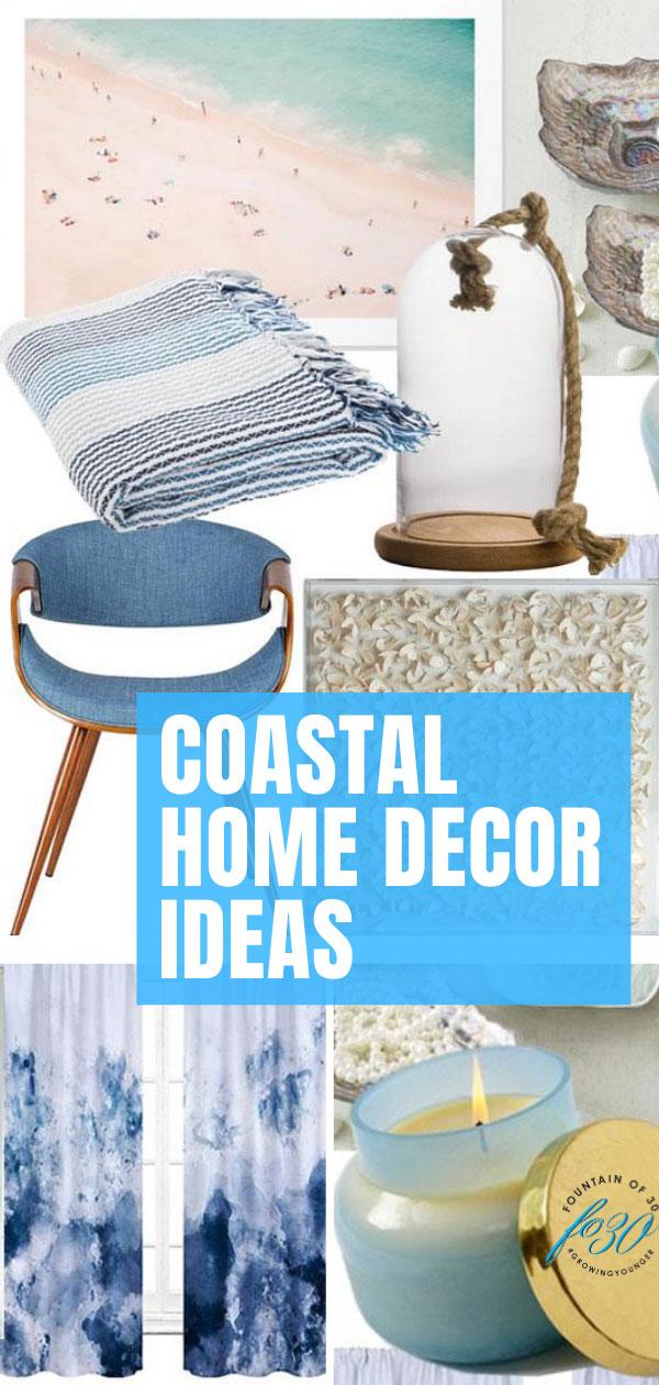 coastal home decorating ideas fountainof30