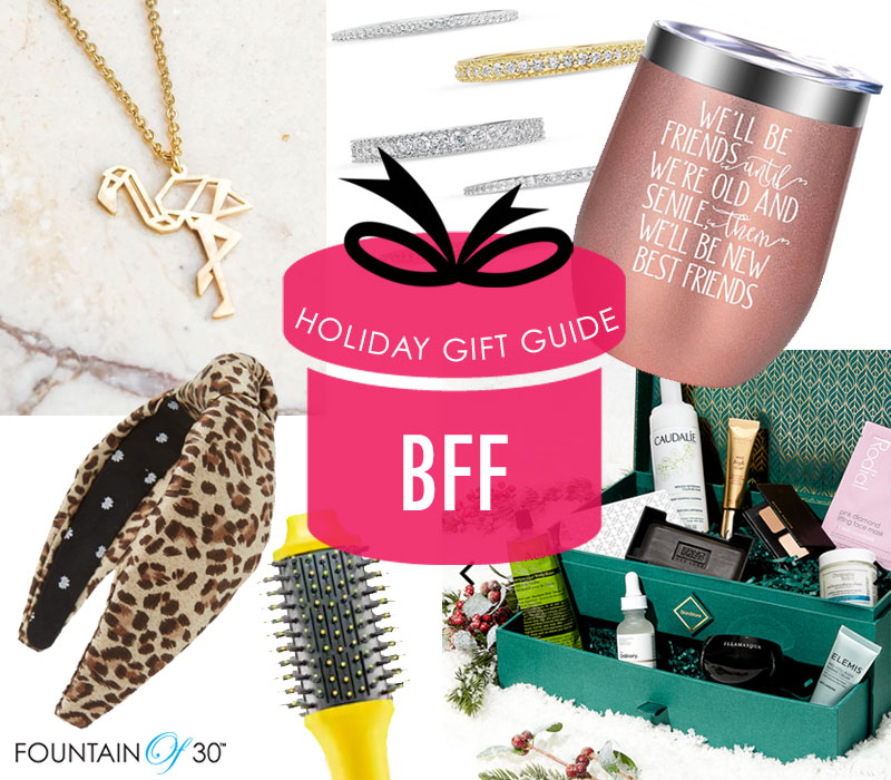 gift ideas for your best friend fountainof30