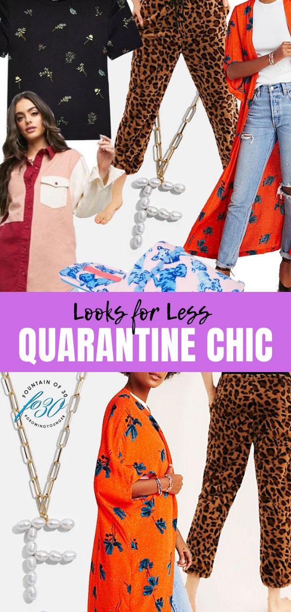 quarantine chic looks fountainof30