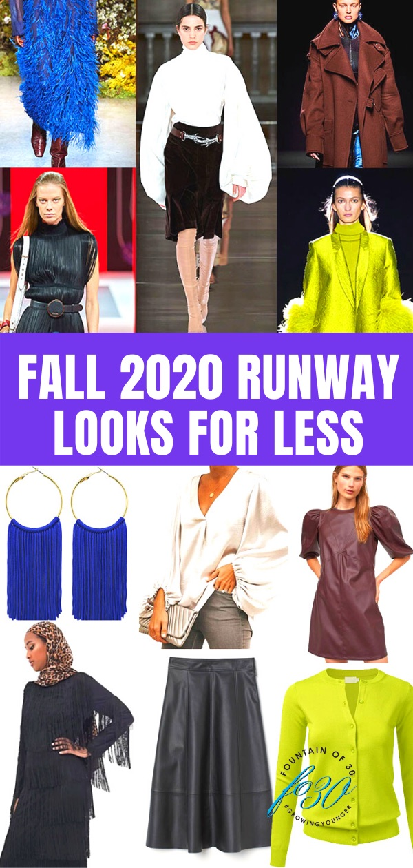 fall 2020 runway lookls for less fountainof30