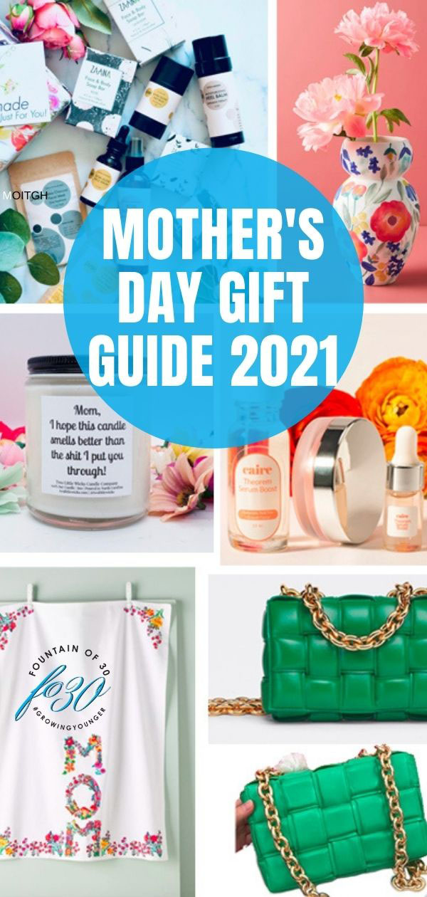 mothers day gift guide 2021 fountainof30