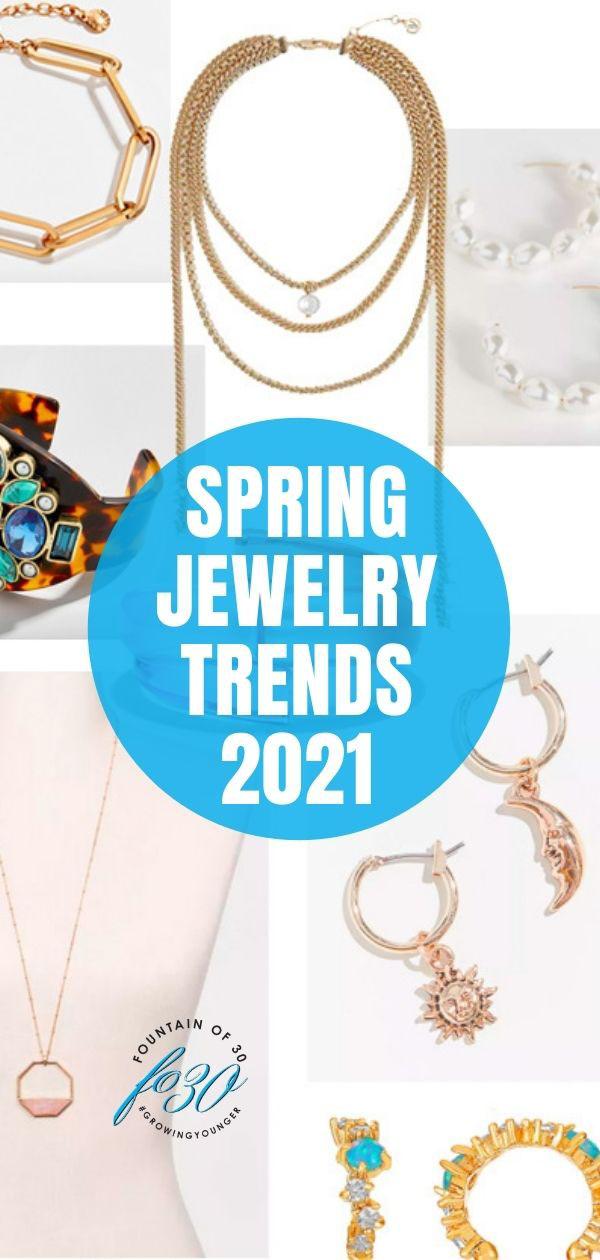jewelry trends spring 2021 fountainof30