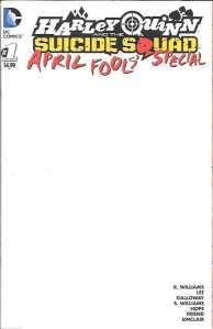 Harley Quinn and the Suicide Squad April Fools' Special (2016) 1 (Blank Variant)