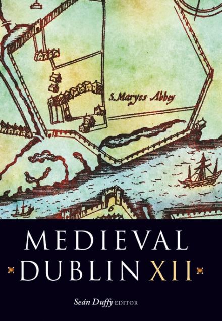 Medieval Dublin XII