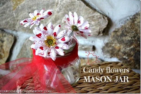 Valentine Mason Jar Ideas: valentines day candy flower for a teacher