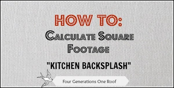 how to calculate square footage for a kitchen backsplash