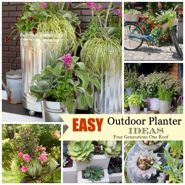 Easy Creative Outdoor Planters Four Generations One Roof