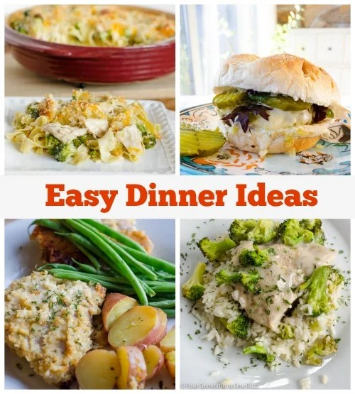 easy dinner ideas www.fourgenerationsoneroof.com