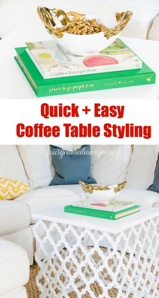 quick coffee table decorating ideas - four generations one roof