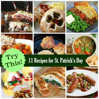 TRY THIS!  11 Recipes for a St. Patrick's Day Feast